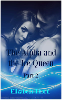 cover design for the book entitled The Alpha And The Ice Queen - Part 2