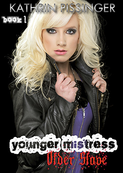 cover design for the book entitled Younger Mistress Older Slave - Book 1