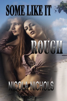 cover design for the book entitled Some Like it Rough