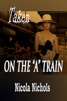 "cover design for the book entitled Taken on the ""A"" Train"