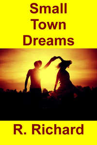 cover design for the book entitled Small Town Dreams