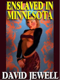 cover design for the book entitled ENSLAVED IN MINNESOTA 1: On Bended Knee