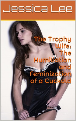 cover design for the book entitled The Trophy Wife (Complete Series)