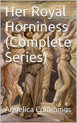 cover design for the book entitled Her Royal Horniness (Complete Series)