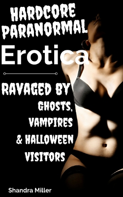 cover design for the book entitled Hardcore Paranormal Erotica