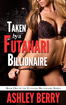 cover design for the book entitled Taken By A Futanari Billionaire