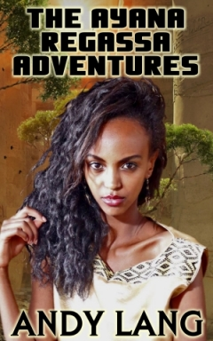 cover design for the book entitled The Ayana Regassa Adventures