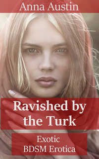 cover design for the book entitled Ravished By The Turk