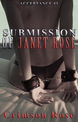 cover design for the book entitled Submission of Janet Rose
