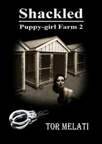 cover design for the book entitled Shackled: Puppy-girl Farm 2