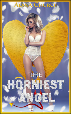cover design for the book entitled The Horniest Angel