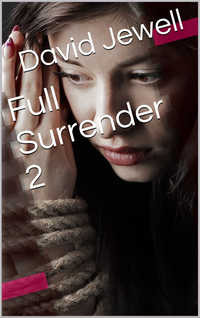 Full Surrender 2 by David Jewell