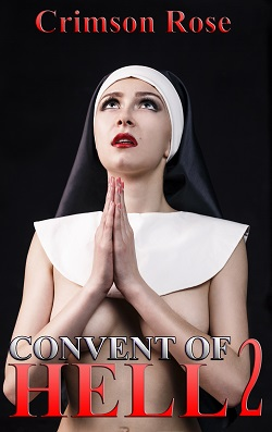 cover design for the book entitled Convent of Hell 2