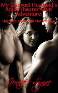 cover design for the book entitled My Bisexual Husband's Adult Theater MMF Adventure: