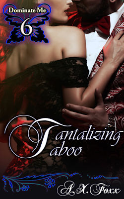 cover design for the book entitled Tantalizing Taboo