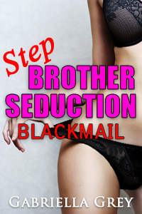 cover design for the book entitled Stepbrother Seduction: Blackmail
