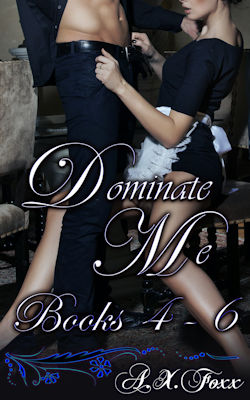 cover design for the book entitled Dominate Me - 4-6