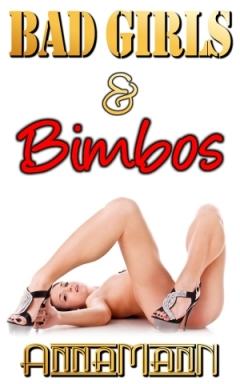 cover design for the book entitled Bad Girls & Bimbos