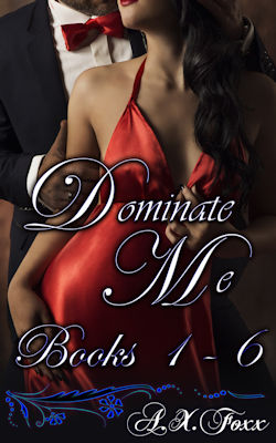 cover design for the book entitled Dominate Me - Books 1 - 6