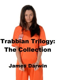 Trabbian Trilogy: The Collection  by James Darwin