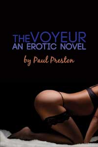 cover design for the book entitled The Voyeur, An Erotic Novel