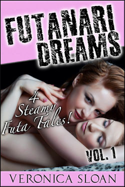 Futanari Dreams by Veronica Sloan