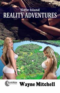 Slave Island Reality Adventures by Wayne Mitchell