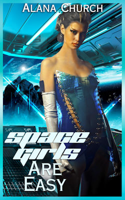 cover design for the book entitled Space Girls Are Easy