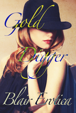 cover design for the book entitled Gold Digger