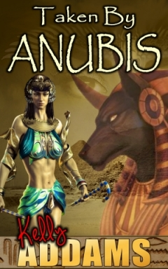 cover design for the book entitled Taken By Anubis