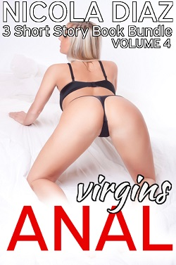 cover design for the book entitled Anal Virgins Volume 6 - 3 Short Story Book Bundle