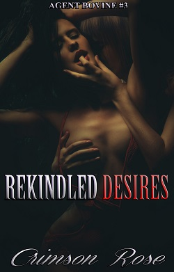 cover design for the book entitled Rekindled Desires