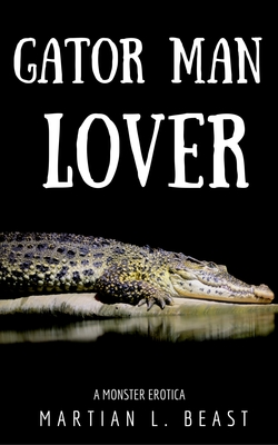 cover design for the book entitled Gator Man Lover