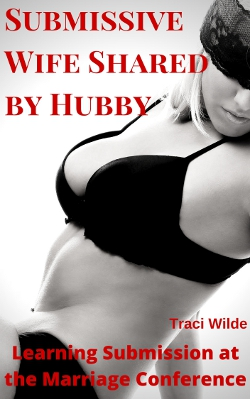 cover design for the book entitled Submissive Wife Shared by Hubby