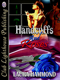cover design for the book entitled Handcuffs And Roses