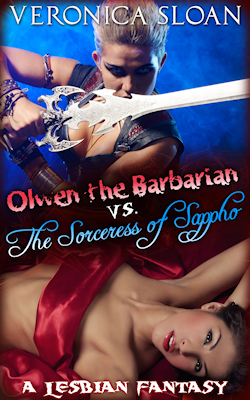 cover design for the book entitled Olwen The Barbarian vs The Sorceress Of Sappho: A Lesbian Fantasy