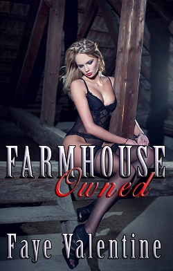 cover design for the book entitled Farmhouse Owned