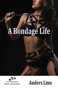 cover design for the book entitled A Bondage Life
