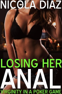 cover design for the book entitled Losing Her Anal Virginity In A Poker Game