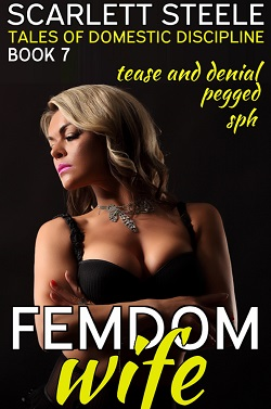 cover design for the book entitled Femdom Wife - Tales of Domestic Discipline (Pegged, Tease and Denial, SPH)