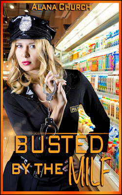 cover design for the book entitled Busted by the MILF!