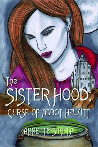 cover design for the book entitled The Sisterhood - Curse of Abbot Hewitt