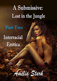 cover design for the book entitled A Submissive Lost in the Jungle Part 2