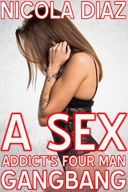 cover design for the book entitled A Sex Addict's Four Men Gangbang