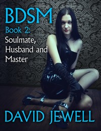 Soulmate, Husband and Master by David Jewell
