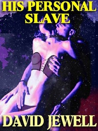 His Personal Slave by David Jewell