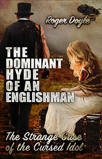 cover design for the book entitled The Dominant Hyde of an Englishman