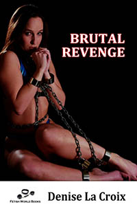 cover design for the book entitled Brutal Revenge