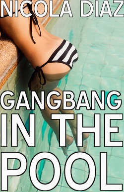 cover design for the book entitled Gangbang In The Pool