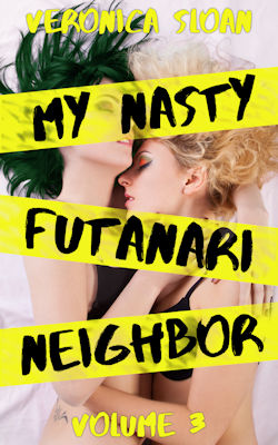 cover design for the book entitled My Nasty Futanari Neighbor: Volume 3